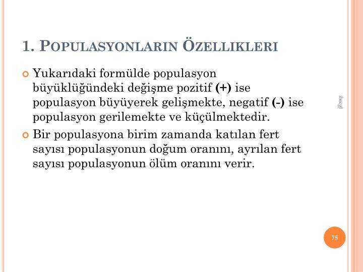 1. Populasyonlarn zellikleri