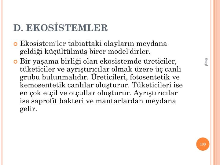 D. EKOSSTEMLER