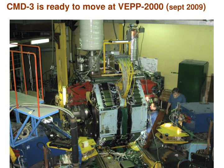 CMD-3 is ready to move at VEPP-2000 (