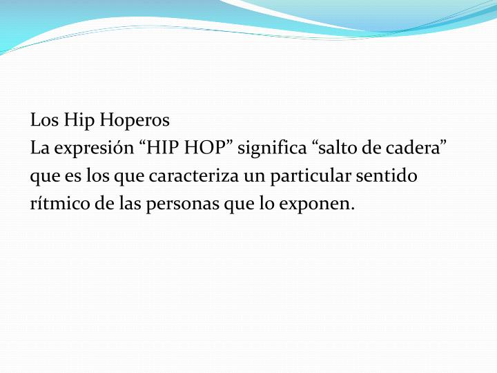 Los Hip Hoperos