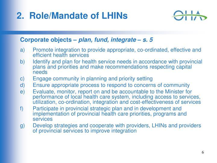 2.  Role/Mandate of LHINs