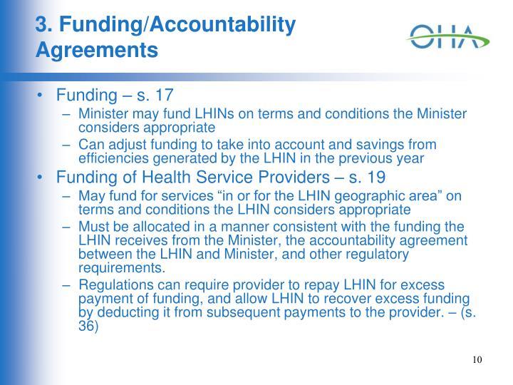 3. Funding/Accountability Agreements