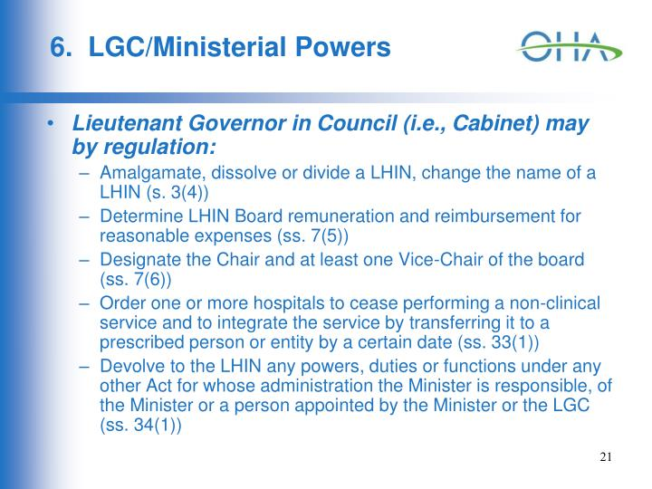 6.  LGC/Ministerial Powers