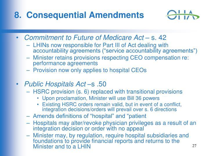 8.  Consequential Amendments