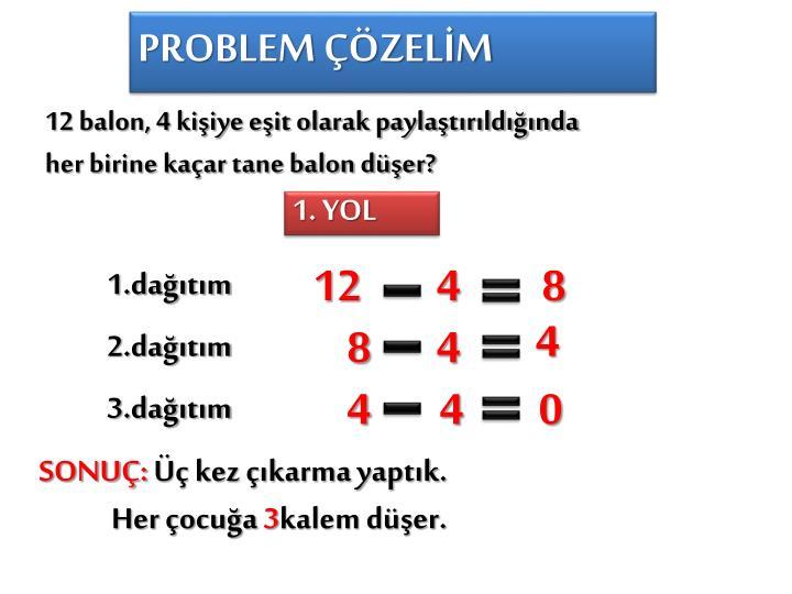 PROBLEM ÇÖZELİM