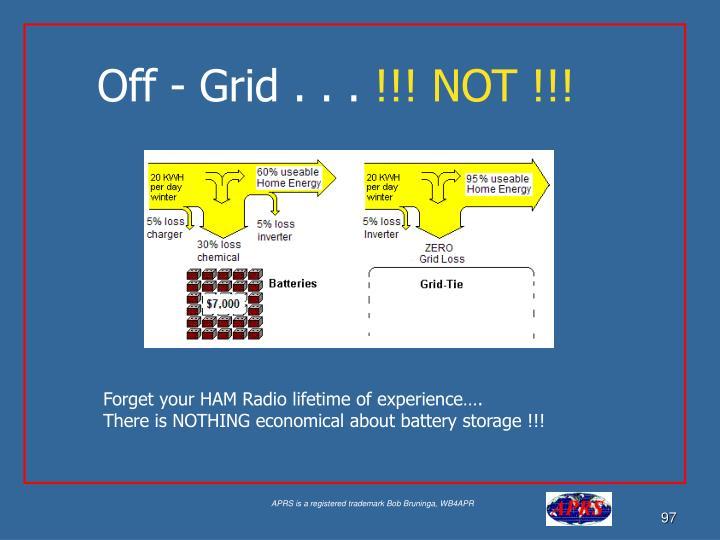 Off - Grid . . .