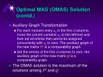 optimal mas omas solution contd