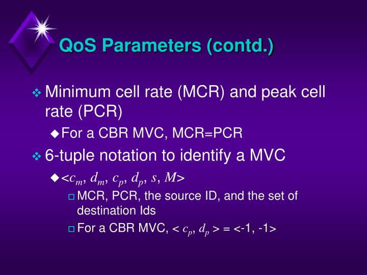 QoS Parameters (contd.)