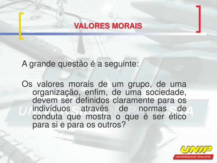 VALORES MORAIS