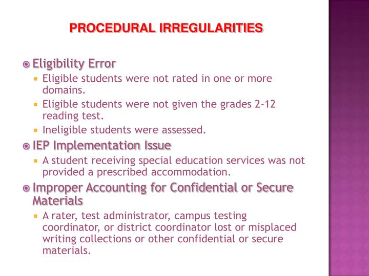 PROCEDURAL IRREGULARITIES