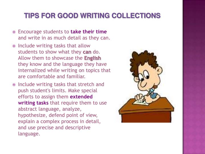 TIPS FOR GOOD WRITING COLLECTIONS