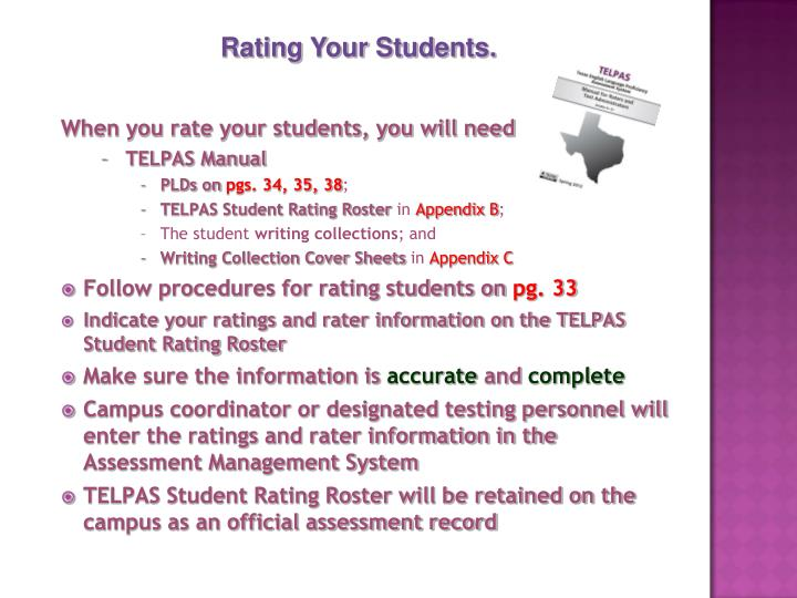 When you rate your students, you will need