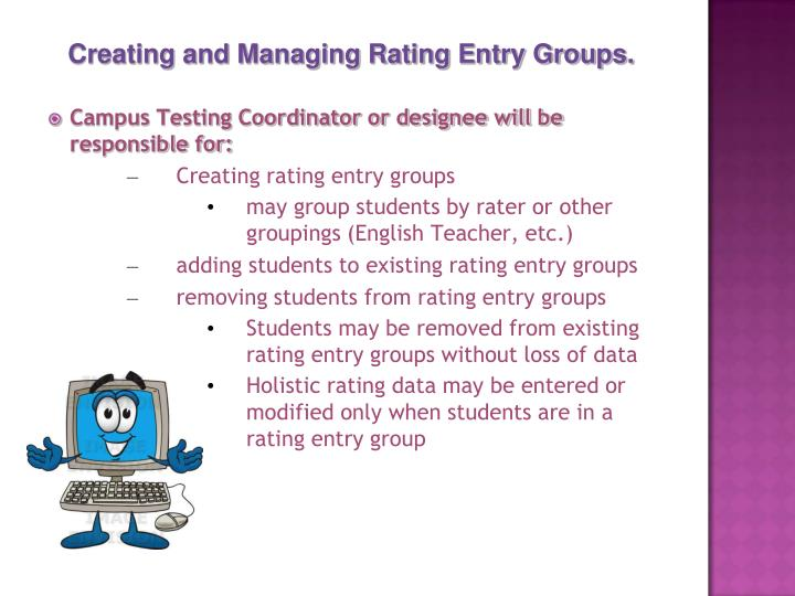 Campus Testing Coordinator or designee will be responsible for: