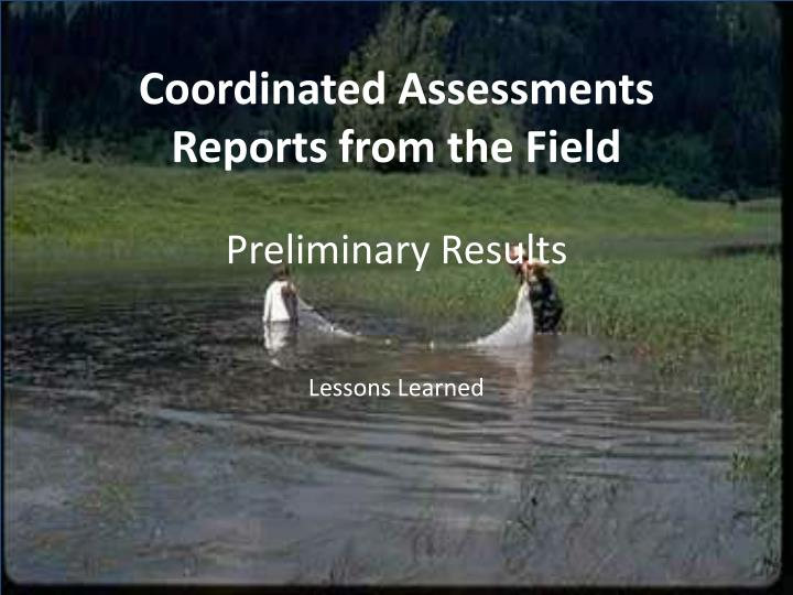 Coordinated Assessments