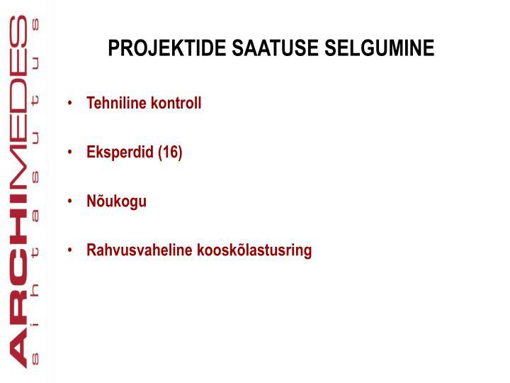 PROJEKTIDE SAATUSE SELGUMINE