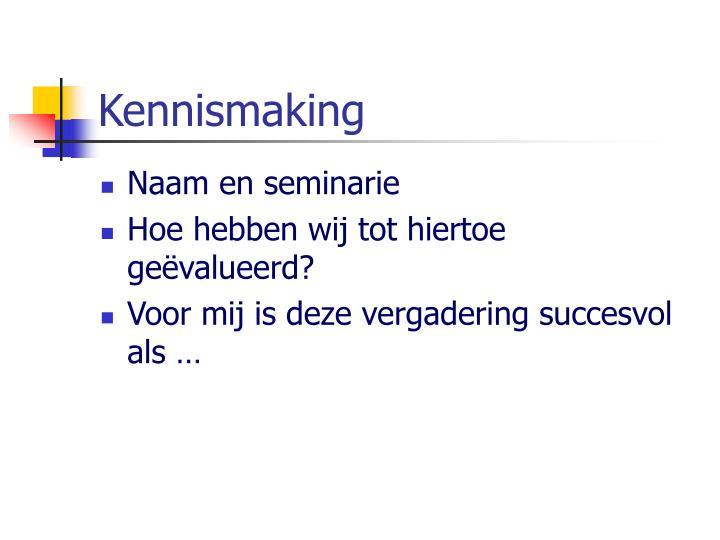 Kennismaking