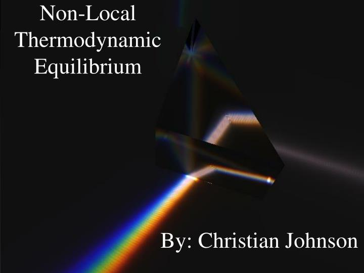 Non-Local Thermodynamic Equilibrium