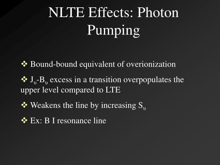 NLTE Effects: Photon Pumping
