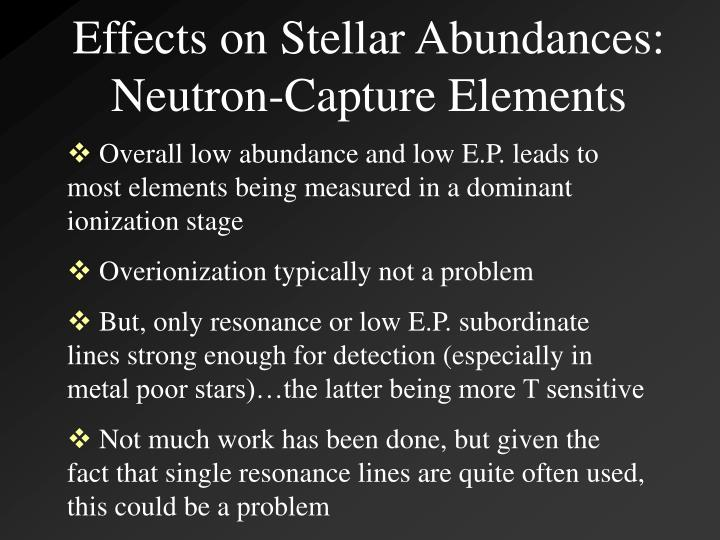 Effects on Stellar Abundances: Neutron-Capture Elements
