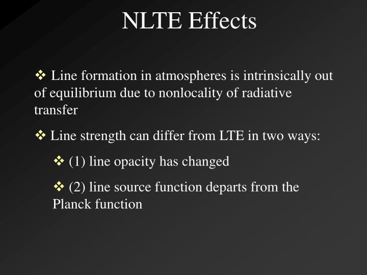 NLTE Effects