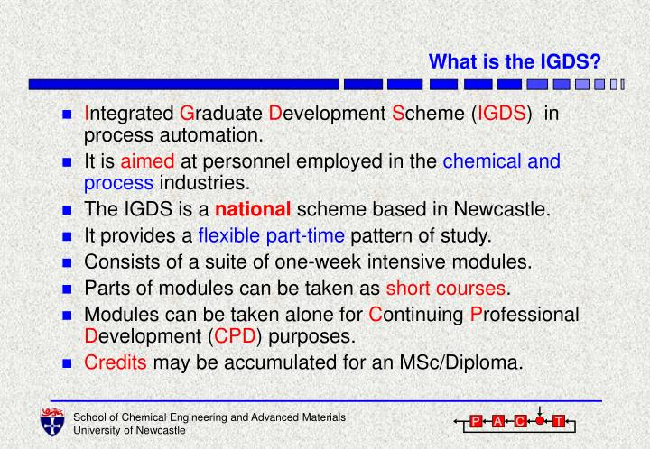 What is the IGDS?