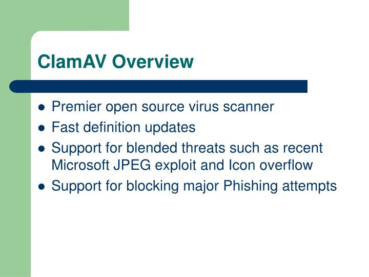 ClamAV Overview