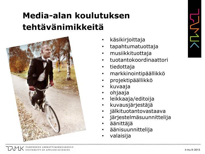 Media-alan koulutuksen