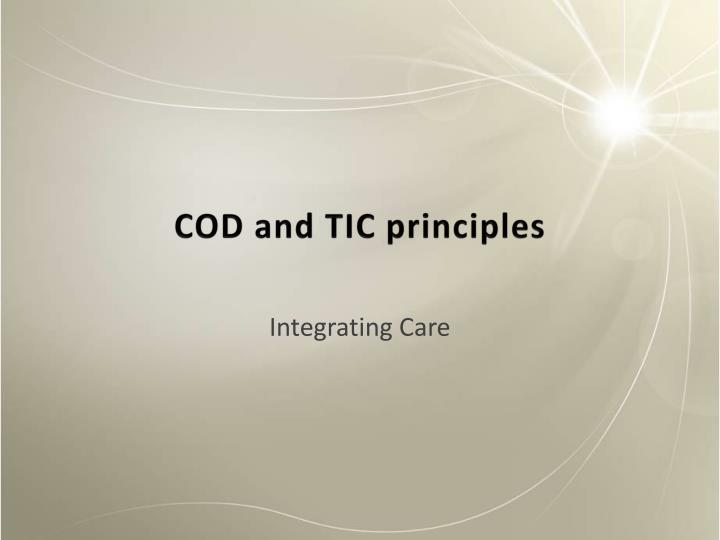 COD and TIC principles