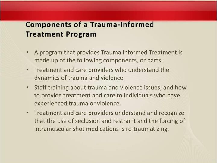 Components of a Trauma-Informed Treatment Program