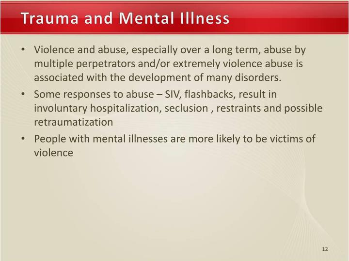 Trauma and Mental Illness