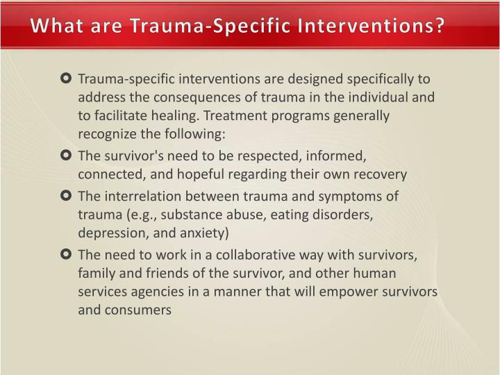 What are Trauma-Specific Interventions?