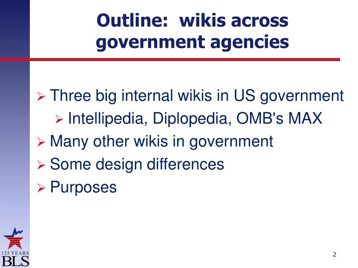 Outline:  wikis across government agencies