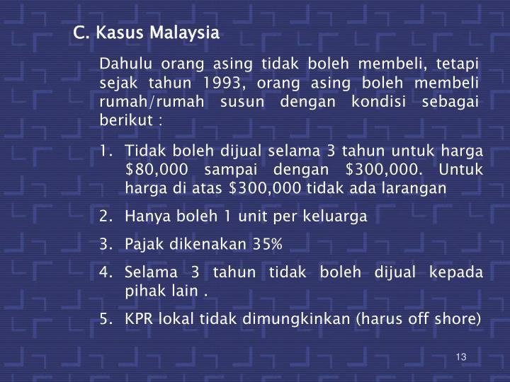C. Kasus Malaysia