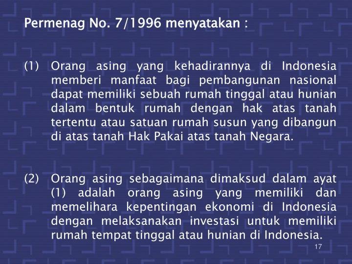 Permenag No. 7/1996 menyatakan :