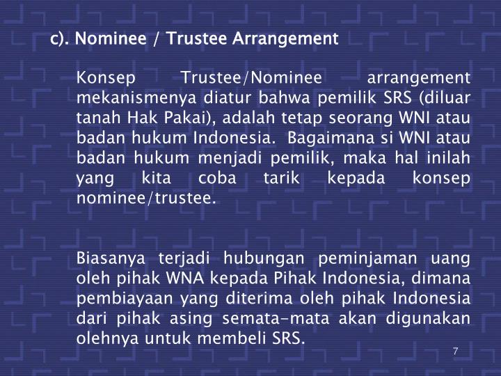 c). Nominee / Trustee Arrangement