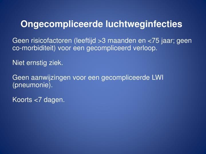 Ongecompliceerde luchtweginfecties