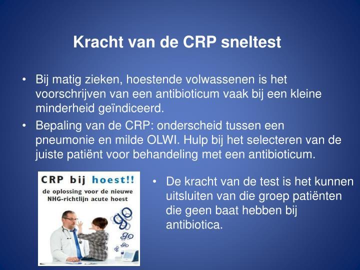 Kracht van de CRP sneltest