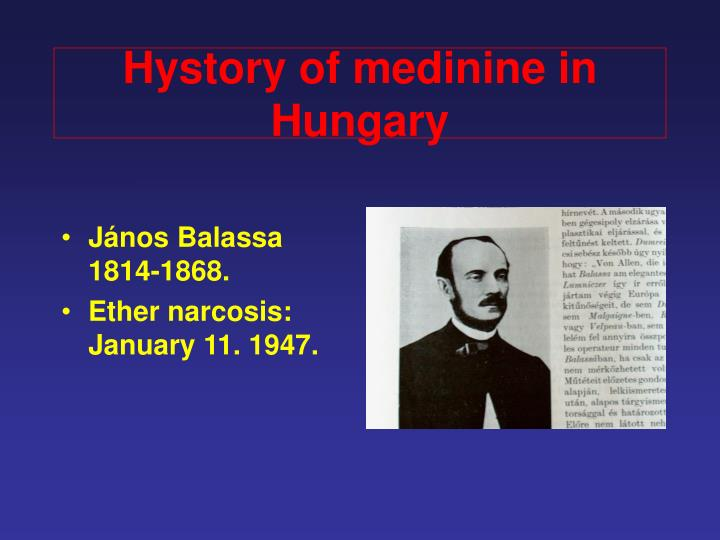 Hystory of medinine in Hungary