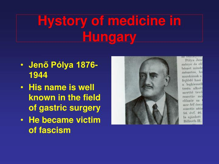 Hystory of medicine in Hungary