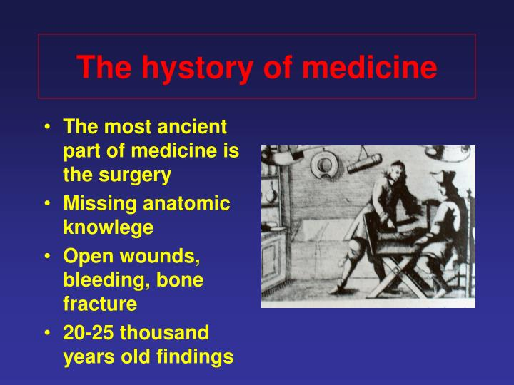 The hystory of medicine