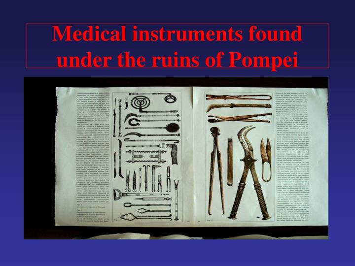 Medical instruments found under the ruins of Pompei