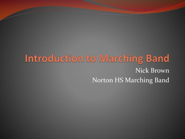 Introduction to marching band