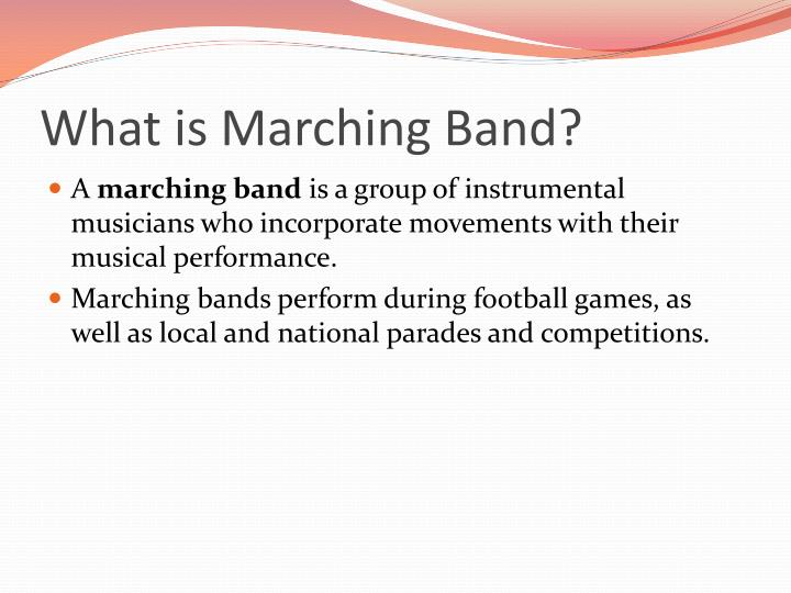 What is Marching Band?