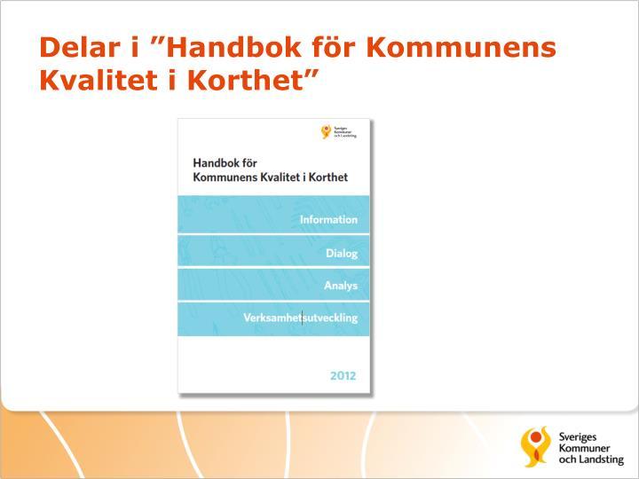 """Delar i """"Handbok för Kommunens Kvalitet i Korthet"""""""