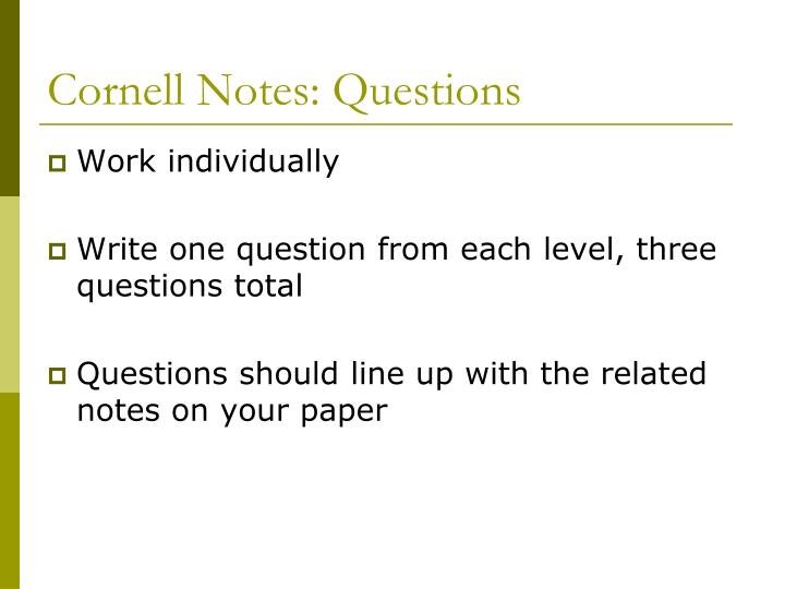 Cornell Notes: Questions