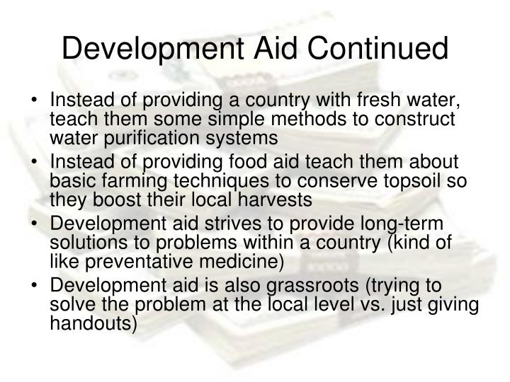 Development Aid Continued