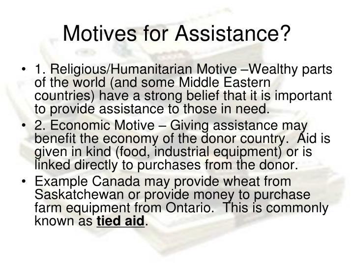 Motives for Assistance?