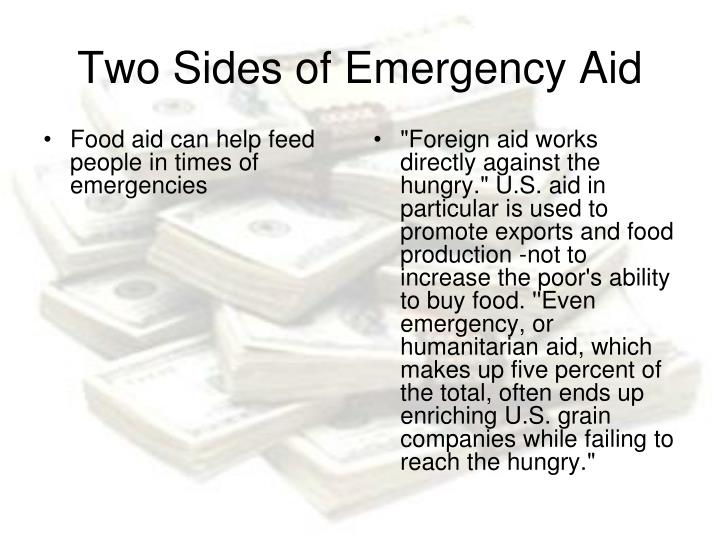 Food aid can help feed people in times of emergencies