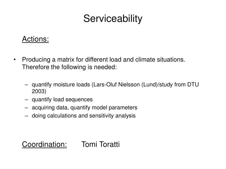 Serviceability