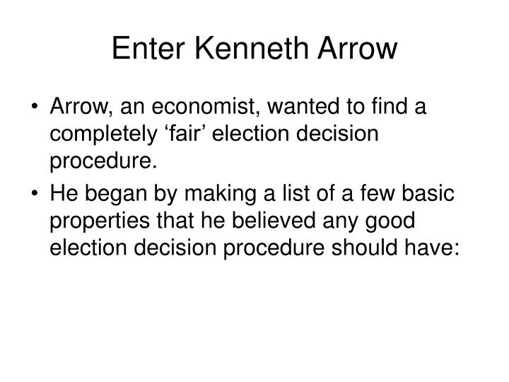 Enter Kenneth Arrow